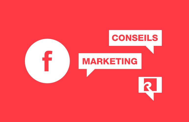 conseils-marketing-facebook-rouillier